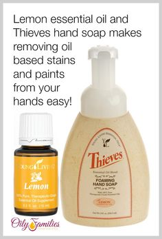 Use Lemon Essential oil and Thieves foaming hand soap to remove oil based stains and paints! I also use this combination to remove tree sap from my hands