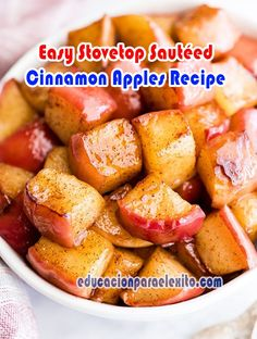 Easy Stovetop Sautéed Cinnamon Apples Recipe - Educacionparaelexito Cinnamon Recipes, Cinnamon Apples, Apple Recipes, Sweet Recipes, Breakfast Recipes, Snack Recipes, Cooking Recipes, Healthy Recipes, Healthy Baking