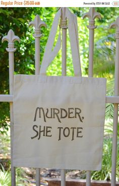 A personal favorite from my Etsy shop https://www.etsy.com/au/listing/172321624/sale-murder-she-tote-tote-bag-murder-she