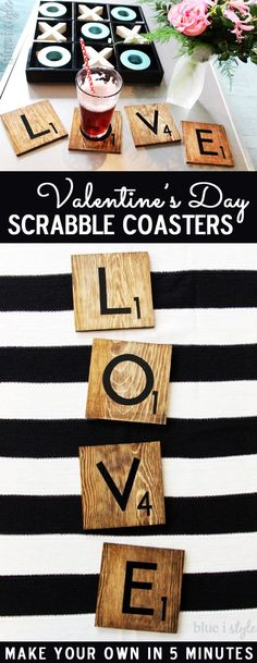 5 MINUTE SCRABBLE TILE COASTERS! Whether you're looking for a thoughtful DIY gift for someone special, or a simple addition to your decor for Valentine's Day, these L-O-V-E Scrabble Tile Coasters are an easy project you can make in just five minutes!