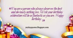 You are a person who always deserves the best and obviously nothing less. Wish your birthday celebration will be as fantastic as you are. Happy Birthday Wishes, It's Your Birthday, Birthday Quotes, Birthday Celebration, Good Things, Happy Bday Wishes, Anniversary Quotes, Happy Birthday Greetings, Birthday Wishes Greetings