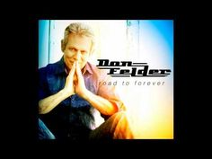Don Felder -You Don't Have Me