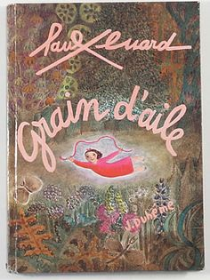 """Grain d'aile"", by Paul Eluard, illustrated by Jacqueline Duheme, pub. 1977"