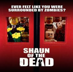 Shaun of the Dead Lego movie poster... love this movie.