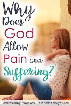 Have you ever wondered why does God allow suffering & pain? Here is a Biblical answer full of hope!