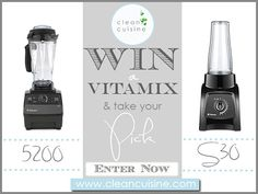 Vitamix Giveaway: An Essential Clean Cuisine Appliance - Clean Eating with Clean Cuisine