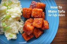 I used to be a tofu hater until I learned how to make tofu delicious. Read on to discover tips for making tofu even a tofu hater will love.