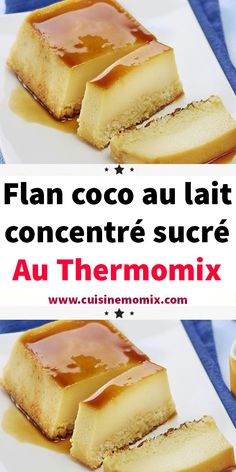 Flan coco au lait concentré sucré au thermomix Here is a delicious dessert recipe, Flan coco with sweetened condensed milk. A simple and easy recipe to make with thermomix. French Desserts, Köstliche Desserts, Delicious Desserts, Dessert Recipes, French Recipes, Easy French Toast Recipe For Two, Flan Dessert, Flan Cake, Dessert Thermomix