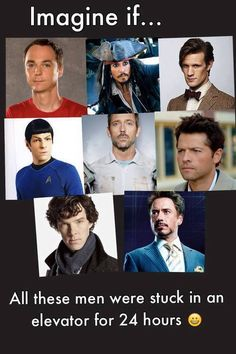 Now are we talking about the actors of the characters they play? Either way it would be most amusing! I'm pretty sure they wouldn't still be stuck in the elevator for 24 hours...