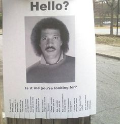 Haha! I had this song stuck in my head the other day.... Good ol Lionel Ritchie
