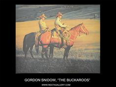 "Western Art by Gordon Snidow, ""The Buckaroos"""