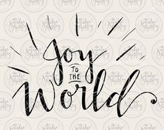 Joy to the World Vector Handwritten by TheSmudgeFactory on Etsy