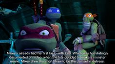 Headcanons Await! 601 - Mikey's already had his first kiss - with Leo. Which was humiliatingly documented on video, when the tots decided to make a monster movie. Mikey drew the short straw to be the damsel in distress. Leo was the hero, Donnie was the director, and of course, Raph was the giant monster/alien who crushed Lego-New York. 'IT CAME FROM SOMEWHERE' is Splinter's favorite movie. >> IT CAME FROM SOMEWHERE! XD