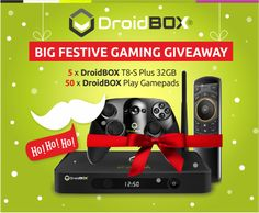 The DroidBOX Big Festive Gaming Giveaway!<br><br>  1st Prize (5 winners):<br>A DroidBOX T8-S Plus & DroidBOX Play Gamepad<br><br>  2nd Prize (50 winners):<br>DroidBOX Play Gamepad<br><br>