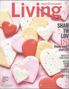 Martha Stewart Living Magazine February 2017 Share Love Sweets #Doesnotapply