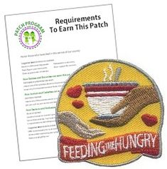 MakingFriends Feeding the Hungry Patch Program Our Feeding the Hungry patch shows how much your Girls love helping others. Girl Scout Swap, Girl Scout Leader, Daisy Girl Scouts, Girl Scout Troop, Scout Mom, Cub Scouts, Cub Scout Badges, Girl Scout Brownie Badges, Girl Scout Cookies