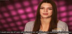 Kendall Jenner Quote (About care less, corner, fun, gifs, party)