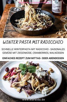 Radicchio Pasta mit Ziegenkäse, Walnüssen, Cranberries und Ahornsirup. Perfekt für kalte Wintertage. Der Radicchio wird kurz angebraten. Kombiniert mit einer süßen Note und Nusscrunch ist er die beste Begleitung zu Nudeln. Herrlich zum Mittagessen oder eine elegante Vorspeise am Abend.