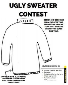 """This free handout can be used to review vocabulary terms at the middle of the school year. The students pick a vocabulary term, Design and color an ugly sweater based on that term. The """"sweaters"""" are hung in the classroom and each student will walk around and try to guess the vocab word that goes with each sweater."""