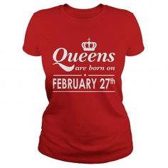February 27 Shirt QUEENS are Born on February 27 TShirt February 27 Birthday February 27 queen born February 27 gift for birthday February 27 ladies tees Hoodie Vneck TShirt for birthday LIMITED TIME ONLY. ORDER NOW if you like, Item Not Sold Anywhere Else. Amazing for you or gift for your family members and your friends. Thank you! #queens #february