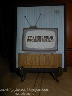 Stay Tuned (03-24-2015): nephew's birthday card linked up to Darnell's NBUS Challenge #4, featuring MFT stay tuned stamps and television dies