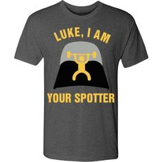 Okay space opera fan, get your Luke and Leia on with this 'Luke, I am your spotter' trendy fitness tee. Tone up and tighten up while wearing this funny fitness tee. Funny Workout Shirts, Workout Humor, Funny Shirts, Funny Fitness, Fitness Design, Group Fitness, Tone It Up, No Equipment Workout, Get In Shape