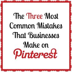 The three common mistakes that Businesses make on Pinterest http://www.quickalliance.com/the-most-common-three-mistakes-that-businesses-do-on-pinterest-and-how-to-avoid-them/