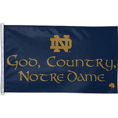University of Notre Dame 'God, Country, Notre Dame' 3 X 5 Flag--It's perfect for tailgate poles!