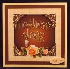 mothers day roses on Craftsuprint designed by Cynthia Berridge - made by Allen Bowen - I printed onto glossy photo card then mounted onto a card blank using DST. I added the decoupage using 1mm foam pads then finished by adding the matching insert. - Now available for download!