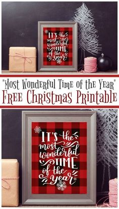 Its the Most Wonderful Time of the Year - A Free Printable perfect for adding a little buffalo plaid and Christmas Cheer to your Holiday Decor!