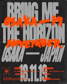 Weekly Inspiration Dose 083 - Indieground Design Bring Me The Horizon Event Poster Design, Typography Poster Design, Poster Design Inspiration, Poster Designs, Type Posters, Band Posters, Event Posters, Graphic Posters, Movie Posters