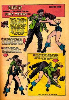 Comics should have sections like this today that teach useful skills like Judo. I blame prissy helicopter parents for their absence. Comic Book Pages, Comic Page, Comic Books, Black Cat Comics, Black Cat Day, Day Of The Dead Artwork, Pub Vintage, Adventure Magazine, Ju Jitsu