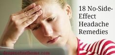 18 No-Side-Effect Remedies For That Headache, headaches, migraine, pain relief, no side effect remedies