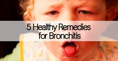 Are you going through a bout of bronchitis? Discover how these healthy remedies for bronchitis can possibly replace most antibiotics.
