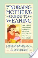 Nursing Mother's Guide to Weaning -  woooho pdf! MUST READ