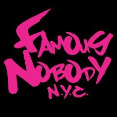 Famous Nobody NYC #famousnobody #famousnobodynyc #adrenalinebrands www.famousnobody.com www.adrenalinebrands.com