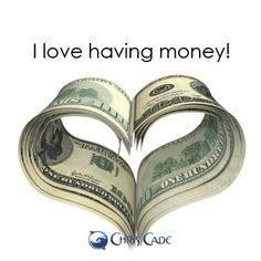*I love having money