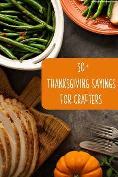 50+ Thanksgiving Sayings for Crafters - Cutting for Business