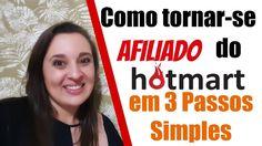 Como ser um Afiliado do HOTMART e TRABALHAR EM CASA – 3 Passos Simples |...