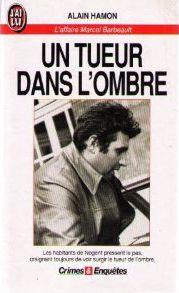 *Un tueur dans l'ombre, Alain Hamon. Cliquez sur l'image pour écouter l'émission.