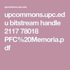 upcommons.upc.edu bitstream handle 2117 78018 PFC%20Memoria.pdf
