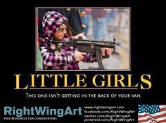 Right Wing Art - Image - Little girls or victims... second amendment rights