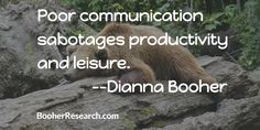 Poor communication sabotages productivity and leisure. #Communication #CommunicationSkills #Quotes