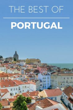 Portugal is one of the top travel destinations for 2017. Best tips and ideas plus the top 5 travel experiences you must have on your trip to this wonderful country.