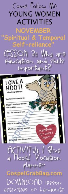 """I GIVE HOOT! VOCATION FUTURE FOCUS PLANNER – Activity for November Young Women – Theme: """"Spiritual and Temporal Self-Reliance"""" – Lesson #3 Theme: Why is it important for me to gain an education and develop skills?, LDS - Christian lesson activities to download from gospelgrabbag.com"""