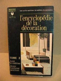 L'encyclopédie de la décoration Tome 1 /