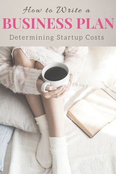 How to write a business plan: determining startup costs. Business checklist, Business costs, how to start a business, business ideas, how to start a nonprofit