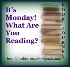 It's Monday, What Are You Reading? meme - good way to get some future reads inspiration!