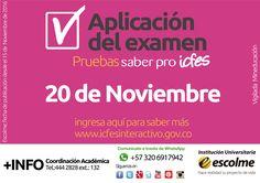 @Escolmeeduco ¡No olvides la aplicación del examen para las pruebas saber pro este 20 de Noviembre!