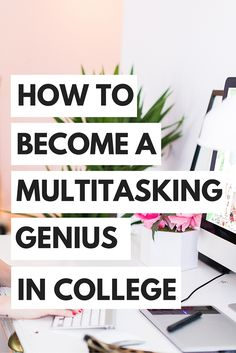 As a college student, you may find it a challenge at times juggling a million things at once...here's some tips to help you multitask in college!